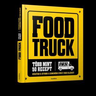 Vidd be az utca ízeit a konyhádba: itt az első magyar street food szakácskönyv!
