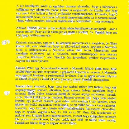 Fenyő-gyilkosság: Tasnádit megdöbbentette Gyárfás meggyanúsítása