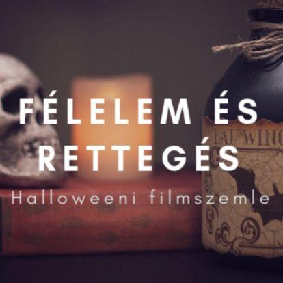 Félelem és Rettegés - Halloweeni filmszemle
