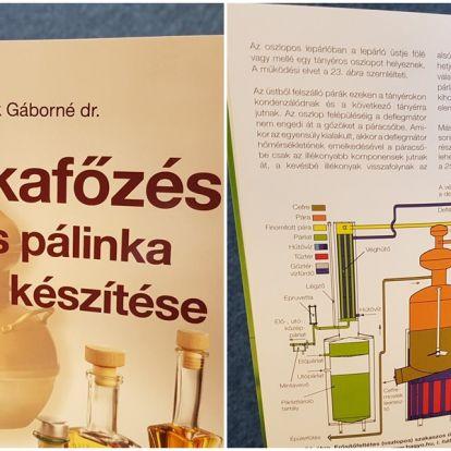 Könyvajánló: Pálinkafőzés. Ágyas pálinka és likőr készítése