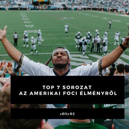 A 7 legjobb sorozat az amerikai futballról