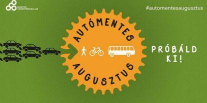 Műanyagmentes Július után: Autómentes Augusztus. Gépkocsi nélkül közlekedni? Csokorba szedtük az előnyöket és a lehetőségeket