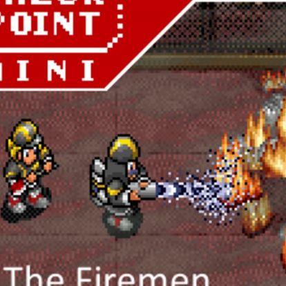 Checkpoint Mini #108: The Firemen