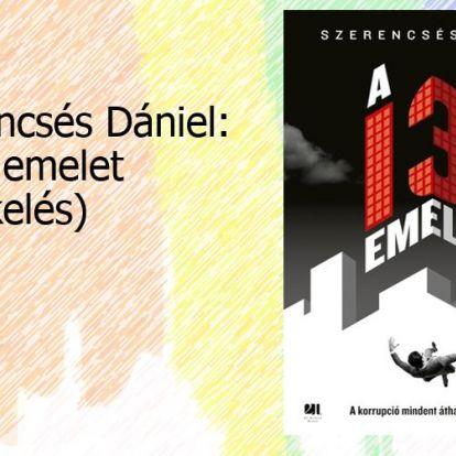 Szerencsés Dániel: A 13. emelet