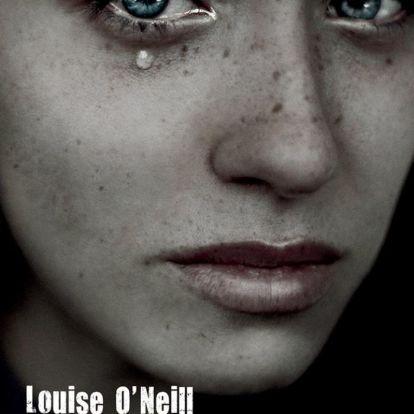 Louise O'Neill: Te kerested a bajt