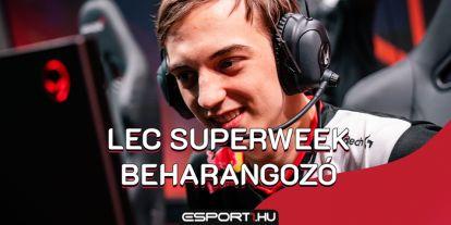 LEC: Elképesztő izgalmak várnak rátok a superweeken