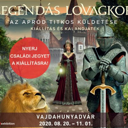 Legendás lovagkor – Az apród titkos küldetése kiállítás és kalandjáték