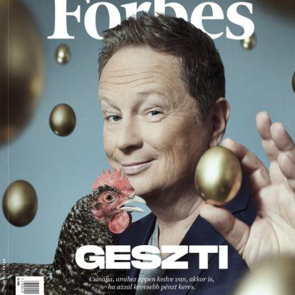 Azt csinálunk, amit akarunk – megjelent a júliusi Forbes, a címlapon Geszti Péterrel