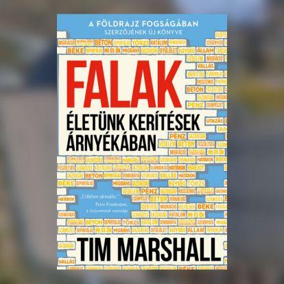 Ezért lett a huszonegyedik század a falak korszaka – új könyv a világ határairól