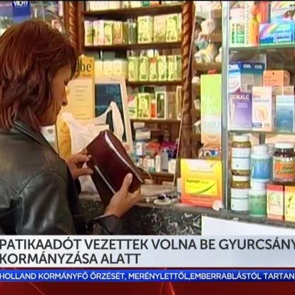 Visszatekintő: Patikaadót vezettek volna be Gyurcsány kormányzása alatt